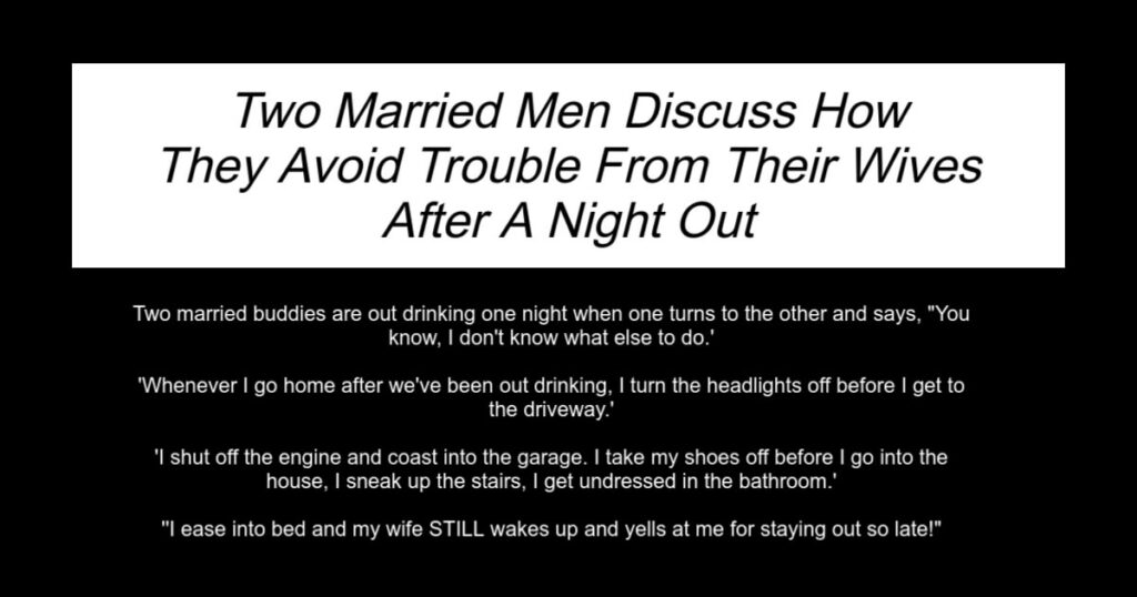 Married Men Discuss How They Avoid Trouble From Their Wives
