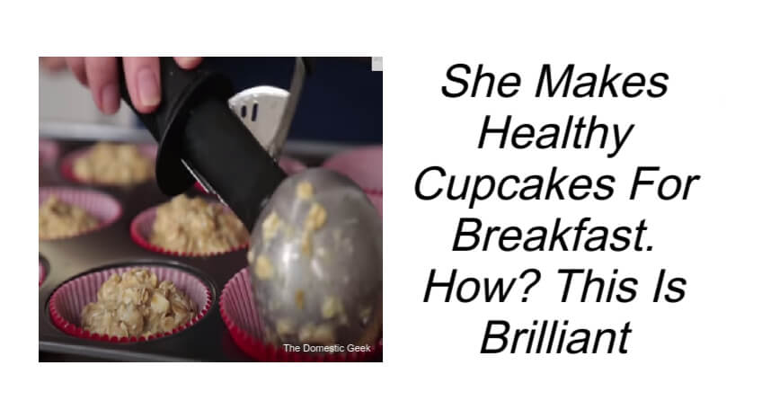 She Makes Healthy Cupcakes For Breakfast