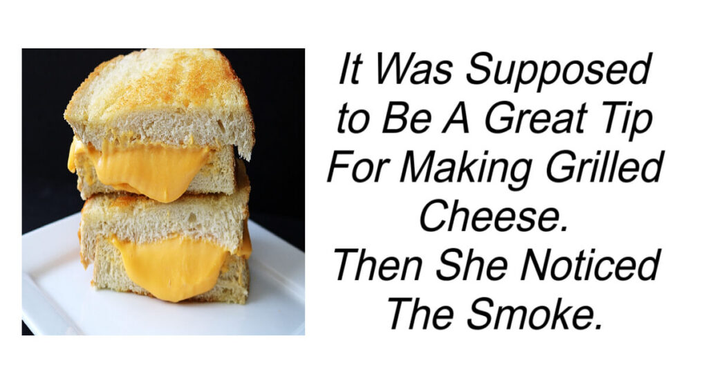 Tip For Making Grilled Cheese Gone Wrong