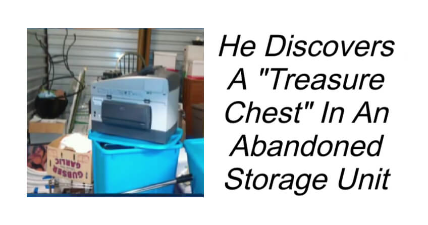 He Discovers A Treasure Chest In An Abandoned Storage Unit