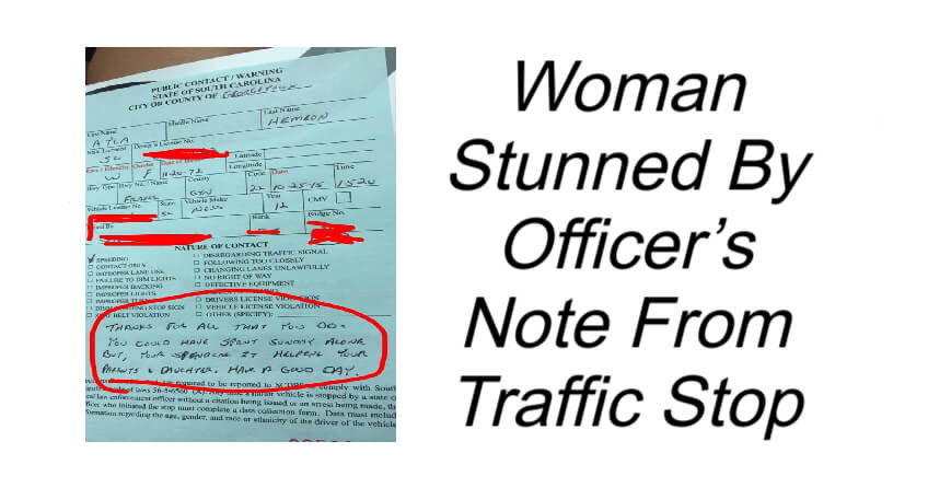 Woman Stunned By Officer's Note From Traffic Stop
