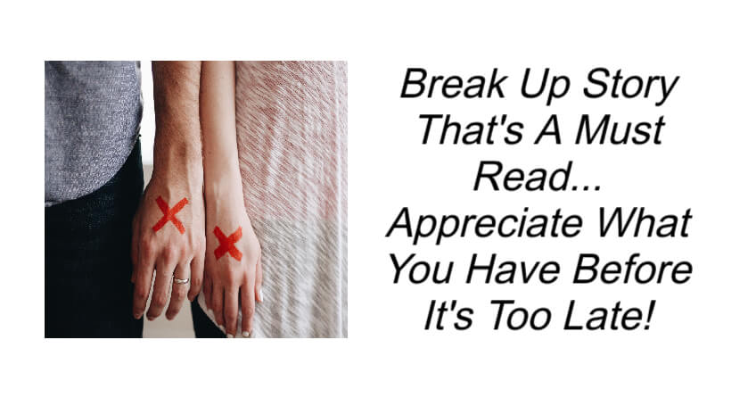 Break Up Story That's A Must Read