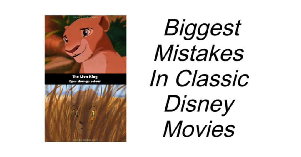 Biggest Mistakes In Classic Disney Movies