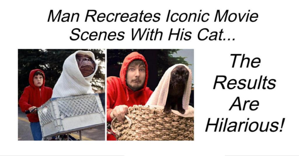Man Recreates Movie Scenes With Cat