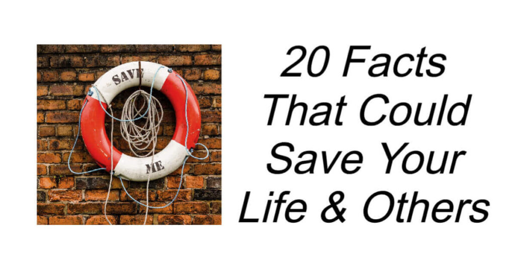 Facts That Could Save Your Life