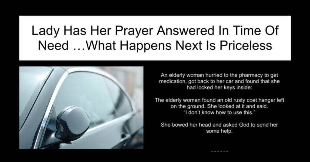 Lady Has Her Prayer Answered In Time of Need